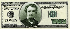 Edgar Allan Poe on Toven's one hundred dollar bill