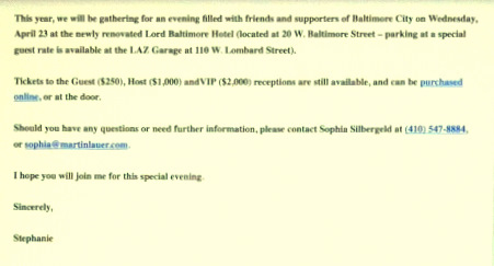 An online invitation, sent to hundreds of past donors lat week, to buy tickets for the mayor's fundraiser tomorrow at the Lord Baltimore.