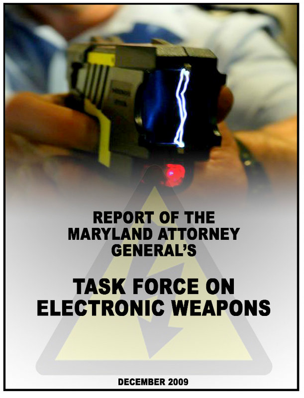 Cover of the 2009 report of the Maryland Attorney General's Task Force on Electronic Weapons.