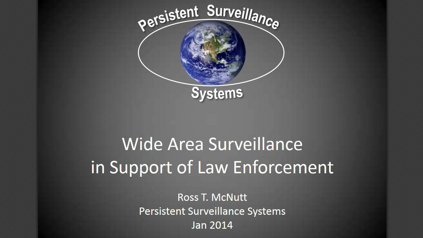 Presentation by the founder of Persistent Surveillance Systems in 2014 that mentions surveillance conducted in Baltimore.