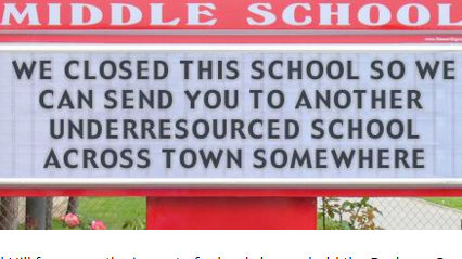 A school closure opponent's pointed online tweak of a California middle school's sign. (cloakinginequity.com)