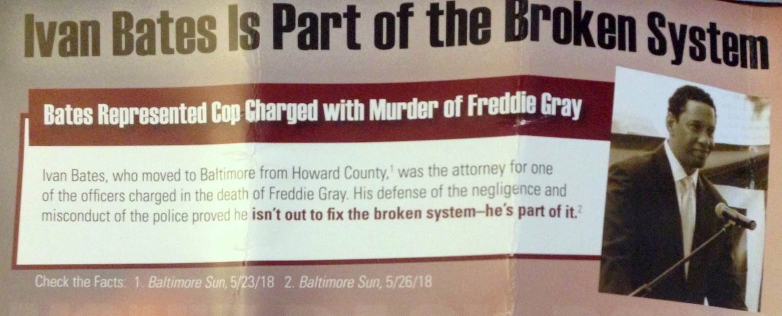A Mosby flyer denouncing challenger Ivan Bates for representing a police sergeant in the Freddie Gray case is