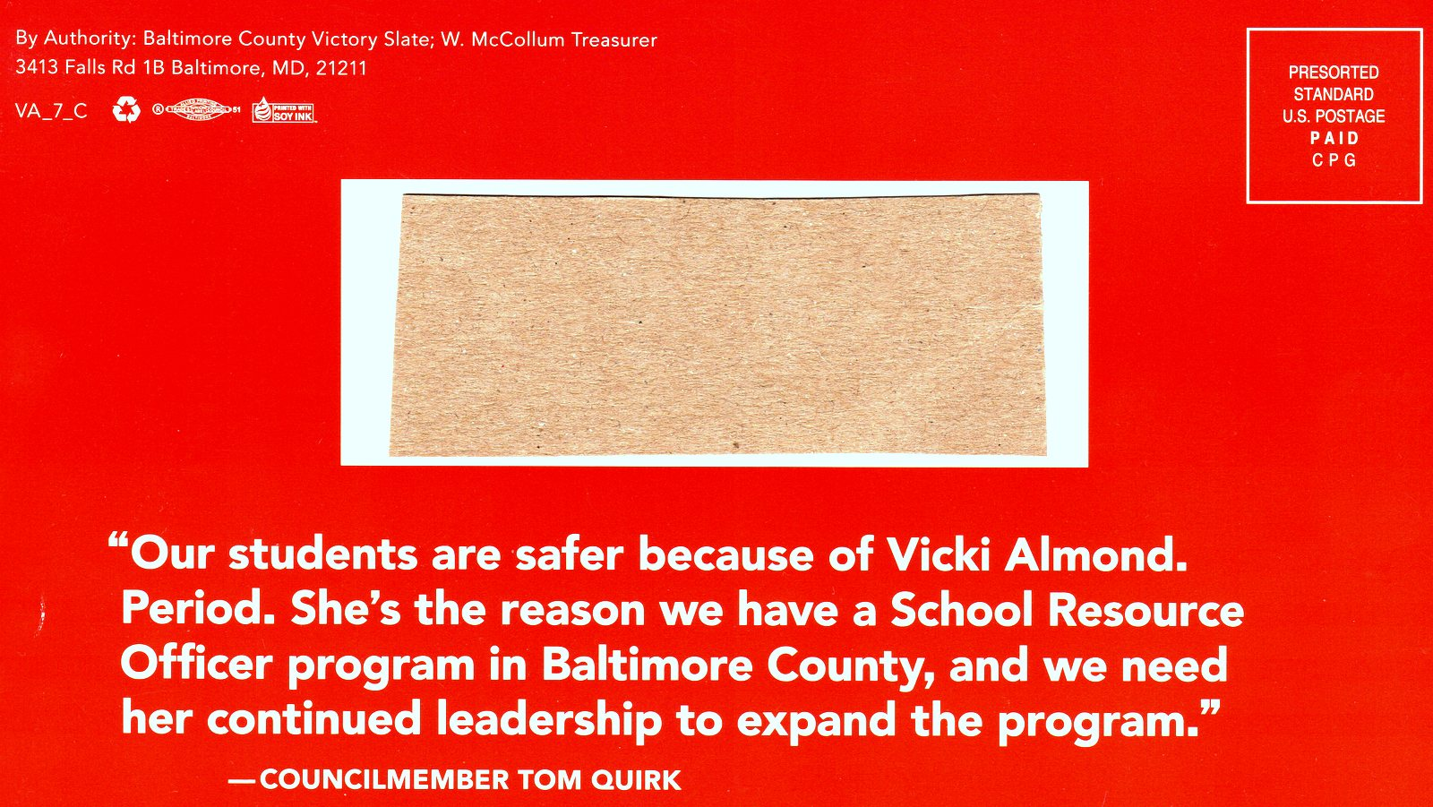 The Victory Slate authorized and financed the latest mailer in support of Vicki Almond. The committee used as its address the residence of its treasurer. (BCVS)