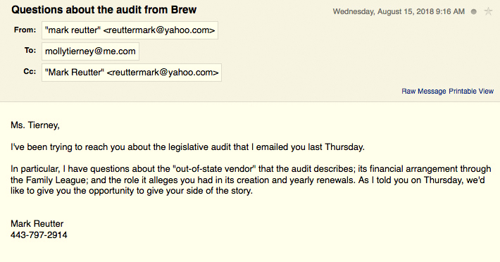 One of many emails seeking comment from the subject of the legislative audit.