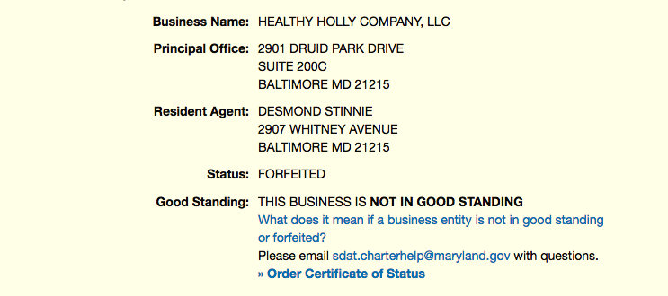 The mayor's first Healthy Holly LLC – a for-profit company aimed at sdelling merchanise to children – was incorporated by another person but has as its mailing address Pugh's district Senate office. (Maryland Department of Assessments and Taxation)