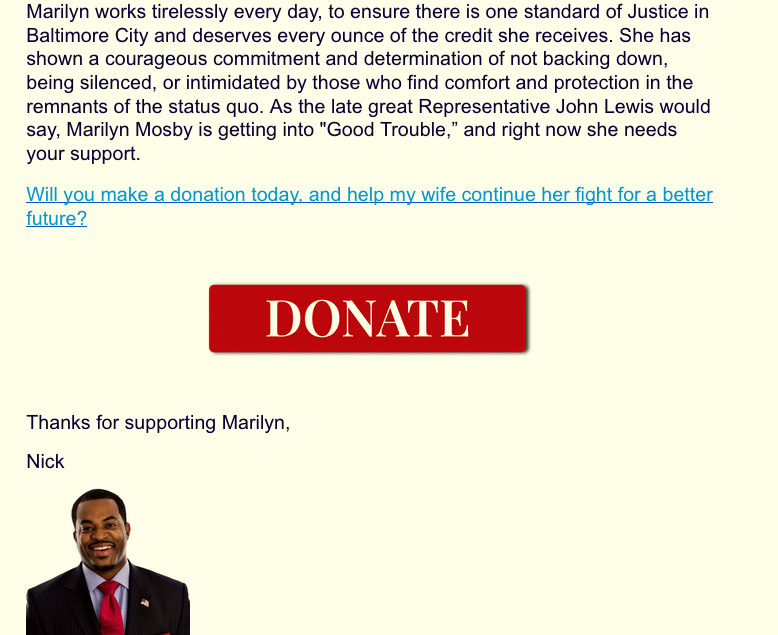 Nick Mosby defends his wife in a fundraising letter to supporters following the IG report last month. (Friends of Marilyn Mosby)