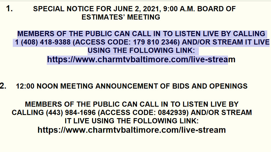 On the Baltimore Board of Estimates' agenda, the usual WebX and call-in links were provided but today they did not work.